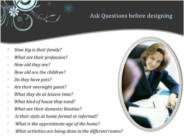 Ask Questions Before Designing Br. Dealing With Client A Relationship  Between And Interior Desi