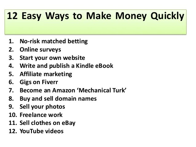 12 Easy Ways To Make Money Quickly L Make Money Online Fast