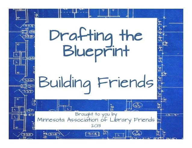 Drafting The Blueprint Building Friends For Minnesota