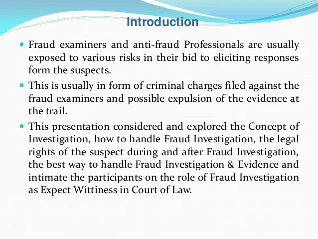 Managing the fraud if fraud investigation from investigation room to
