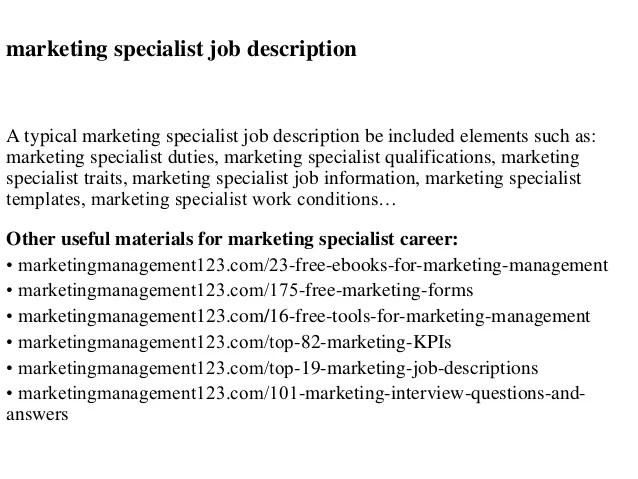 Marketing Specialist Job Description