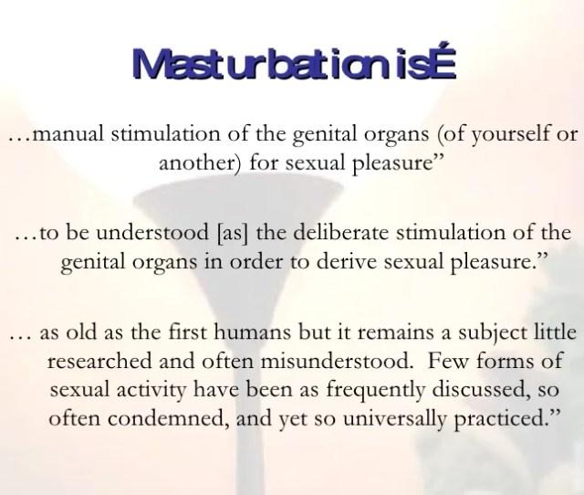 Masturbation Is
