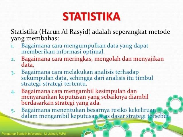 Statistik ini merupakan jenis statistik yang fokusnya pada pengolahan data sampel sehingga dapat … P2 Pengantar Statistika Inferensial