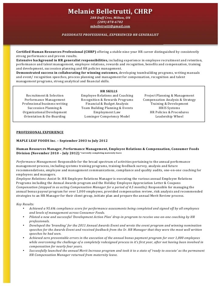 A resume that's easy on the eyes is sure to turn the head of a hiring manager, and this human resources resume template will definitely deliver. M Belletrutti Hr Resume 071712