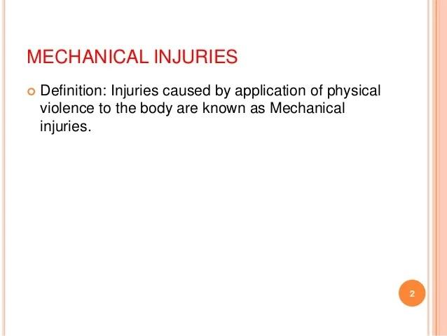 Mechanical Injury 2