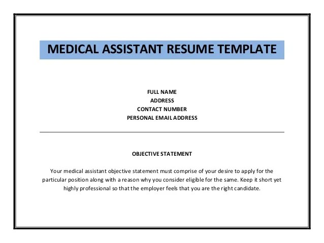 Medical Assistant Objective For Resume