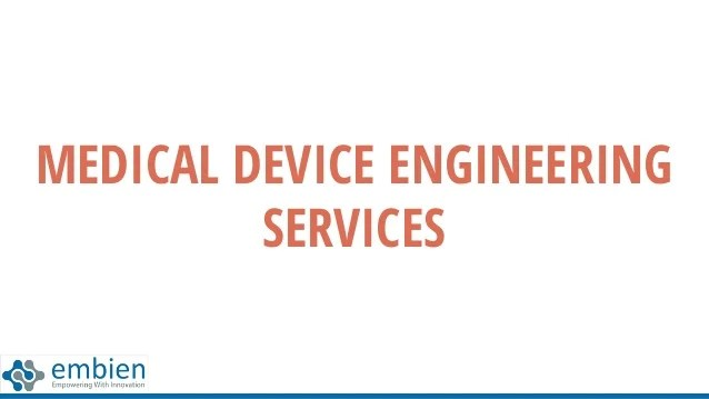 Medical device engineering services