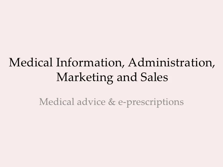 Medical information administration marketing and sales