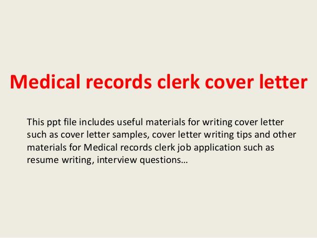 Cover letter for medical records clerk  copywritersdictionaryxfc2com