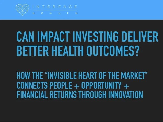 Can impact investing change our health outcomes
