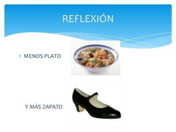 Menos plato y más zapato
