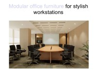 Modular office furniture for stylish workstations