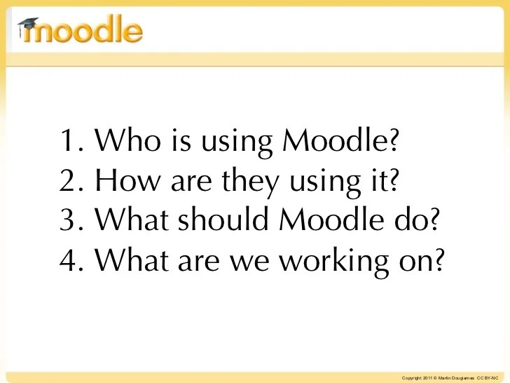 1 Who is using Moodle2