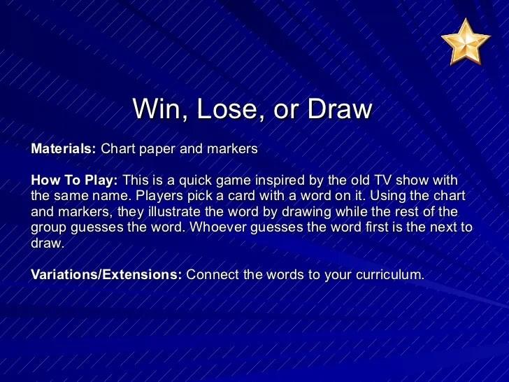 Win Lose Or Draw Ideas