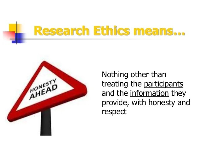 How To Be An Ethical Researcher
