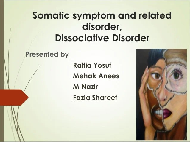 somatic symptoms disorder and dissociation disoder