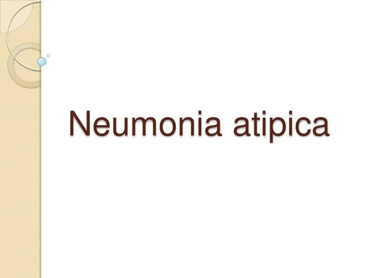 Neumonia tipica y atipoca