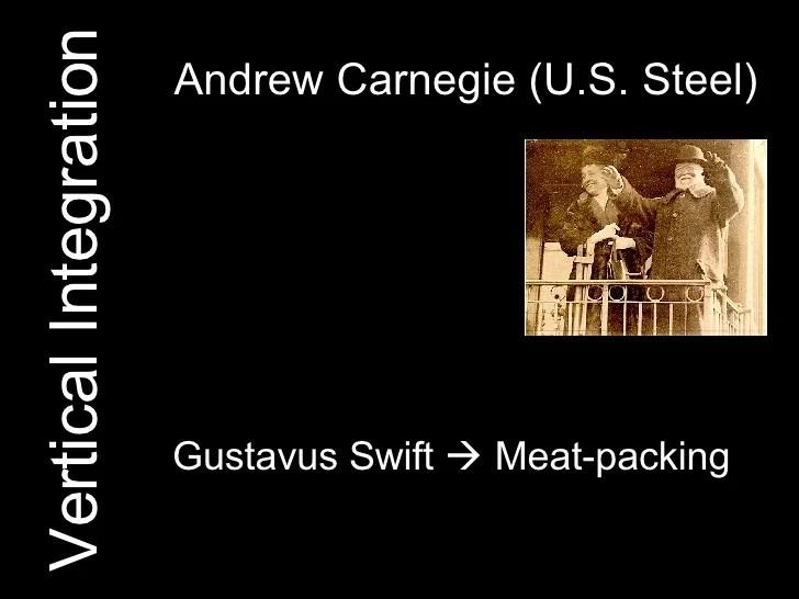 Andrew Carnegie Steel Vertical Integration