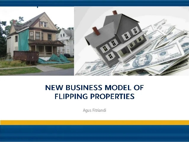 New Business Model Of Flipping Properties