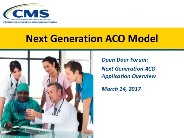Open Door Forum Next Generation Aco Model Application Overview And