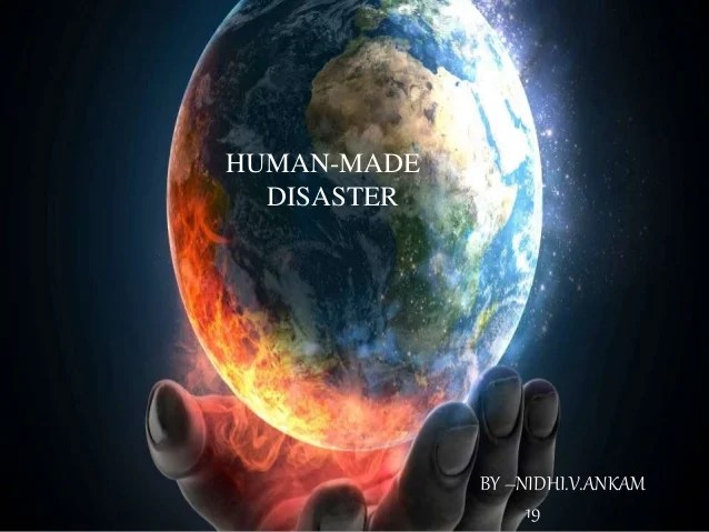 Natural Disasters Wallpapers Hd Human Made Disaster By Nikki For 9th Cbse