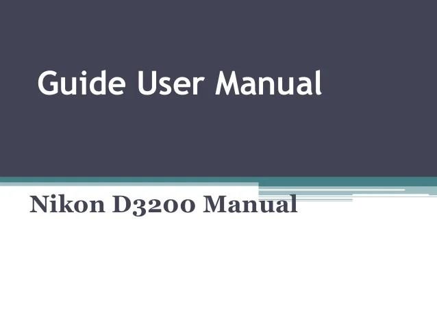 Nikon D3200 manual