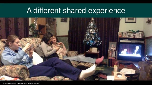 A different shared experience