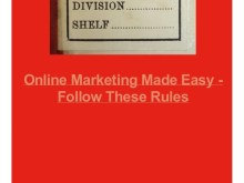 Online Marketing Made Easy Follow These Rules