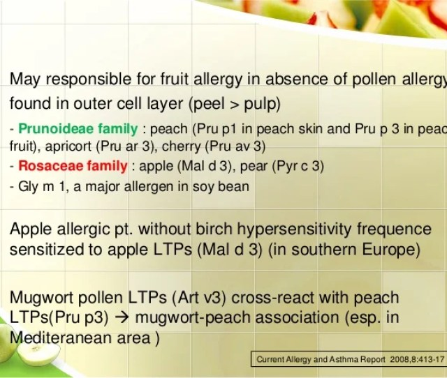 E  A May Responsible For Fruit Allergy