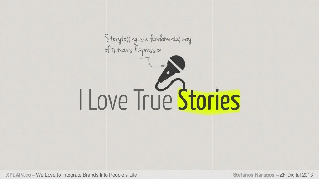 Storytelling is a fundamental way