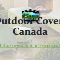 Patio Chair Covers Canada For Weddings Stoke On Trent Outdoor Set Http Www Outdoorcovers Ca