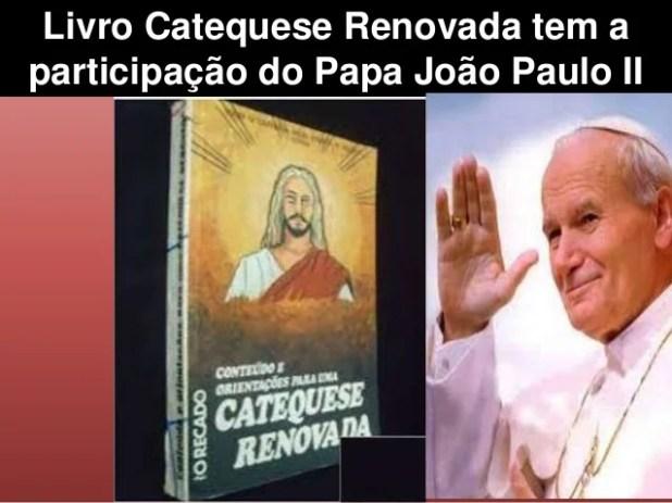 Livro Catequese Renovada tem a participação do Papa João Paulo II
