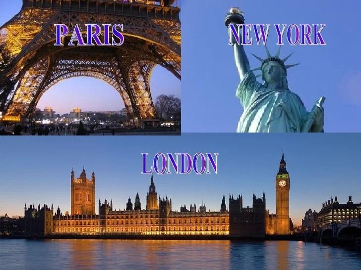 Paris  London  New York