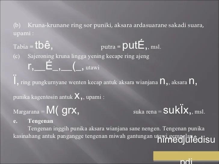 Nania juga merupakan gantungan aksara ya. Pasang aksara