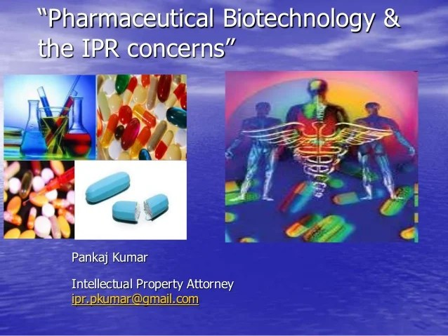 Patent  other IPR concerns in Pharma Chemical Biotech etc