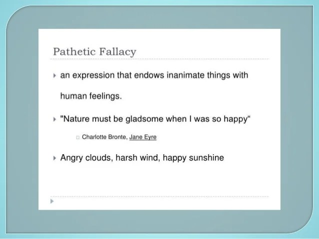 Pathetic Fallacy Examples And Definition Of Pathetic Fallacy