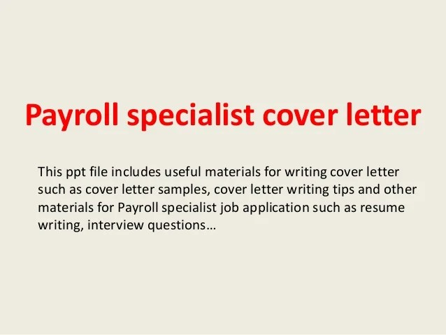 Payroll specialist cover letter