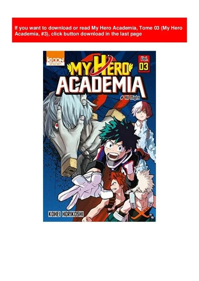 My Hero Academia Tome 3 : academia, Academia,