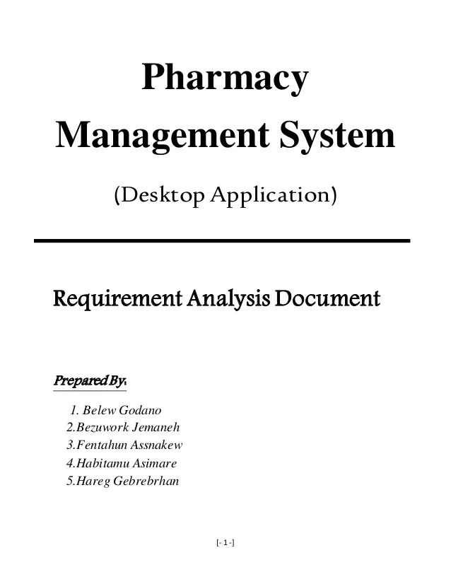 pharmacy management system desktop application requirement analysis document prepared also and elicitation docum  rh slideshare