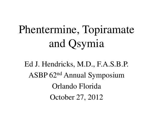 Obesity treatment qsymia vesus generic phentermine and generic topir