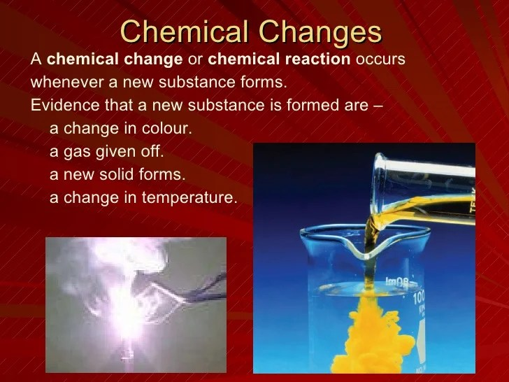 And And They Chemical Changes Are Physical How Are Used What Substance