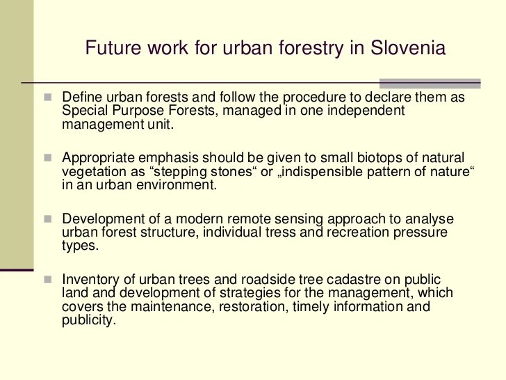 The mission of the california department of forestry and fire protection's urban forestry program is to lead the effort to advance the. Pirnat Urban Forestry In Slovenia