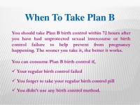 Plan B  Womens choice to prevent the pregnancy