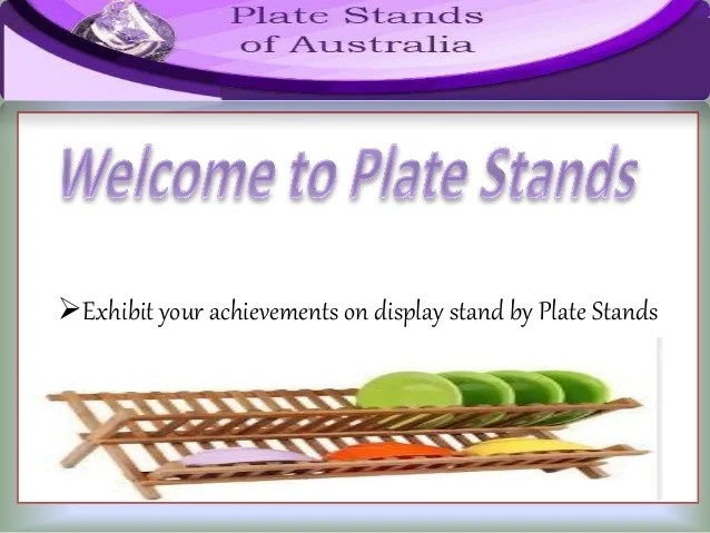 Massive Collection of Plate Stands in Australia