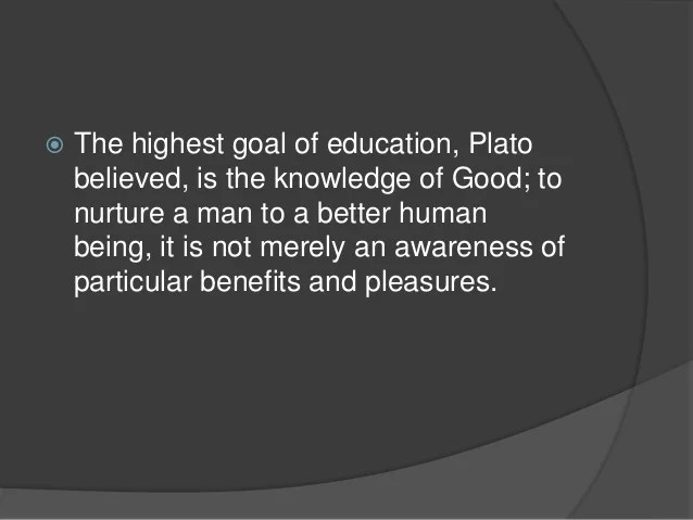 Platos philosophy in education