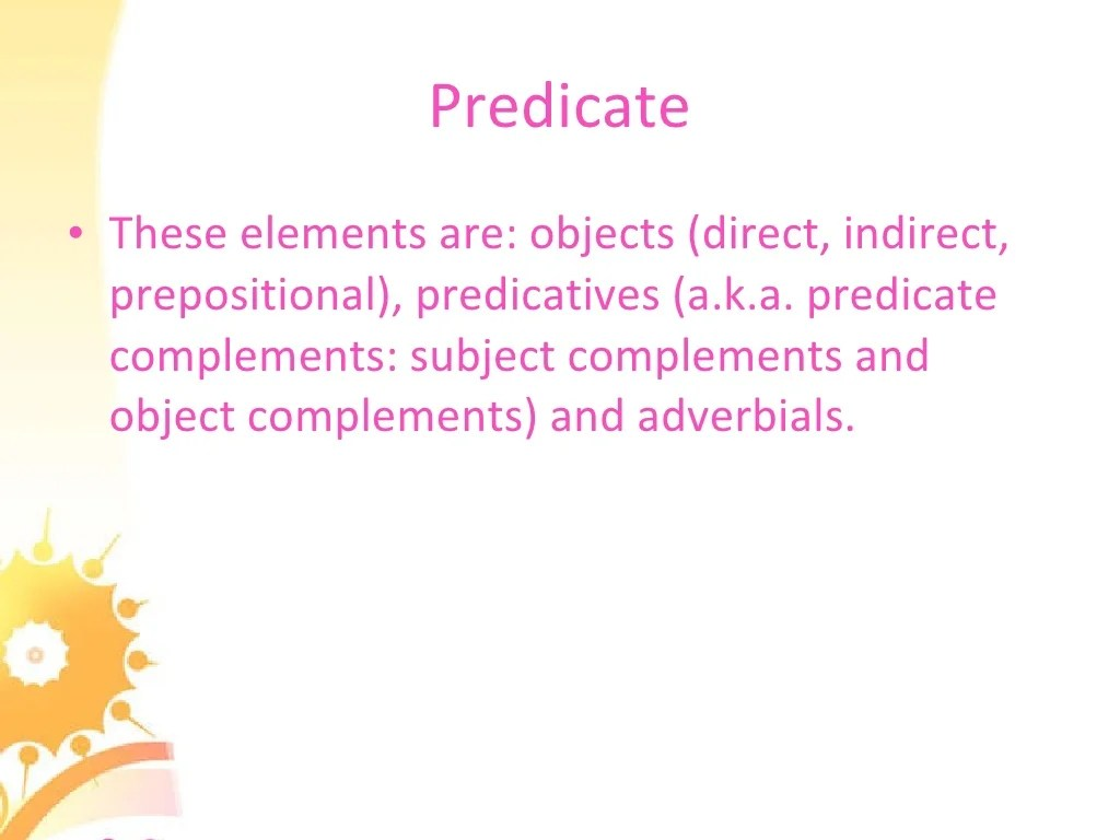 Predicates The Direct Object Amp Indirect Object
