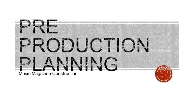 Pre Production Planning
