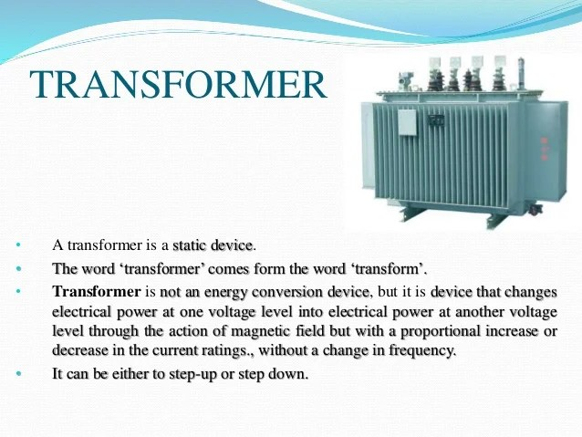 Presentation about transformer and its types