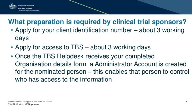 Introduction to changes to the TGAs Clinical Trial