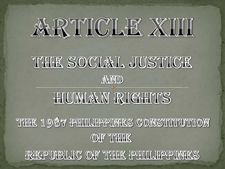 Article XIII Social Justice and Human Rights